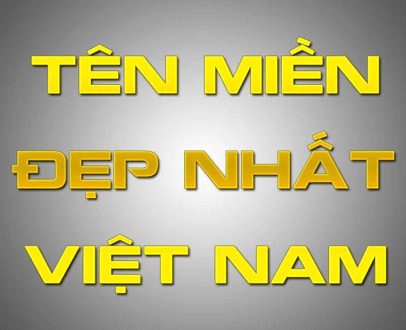Tên miền đẹp nhất Việt Nam mua bán ở đâu, giá bao nhiêu?